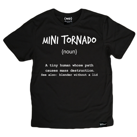 Name Definition™ Basic Noun Collection-  MINI TORNADO Tee
