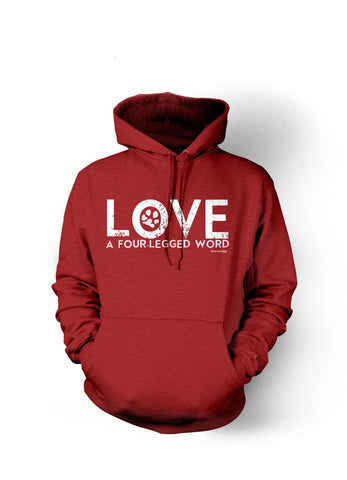 Love A Four Legged Word Hoodie