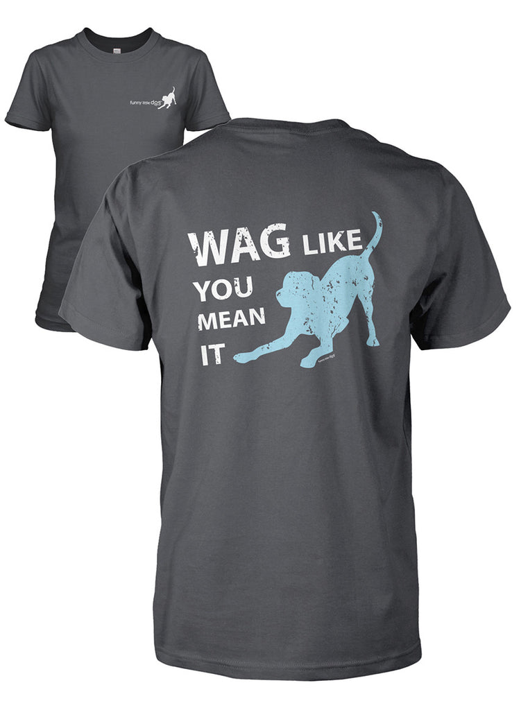 Wag Like You Mean It Short Sleeve T-Shirt