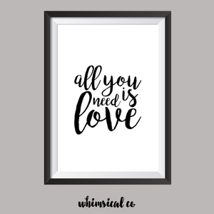 All You Need Is Love A4 Print - Whimsical Co