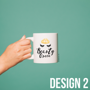 Beauty Queen Mug (4 styles) - Whimsical Co