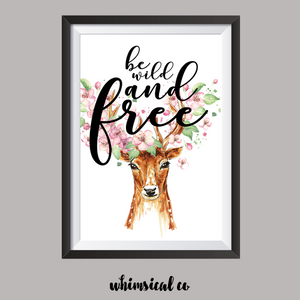 Be Wild And Free A4 Print - Whimsical Co