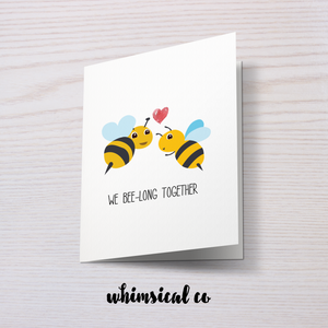 We Bee-long Together - Whimsical Co