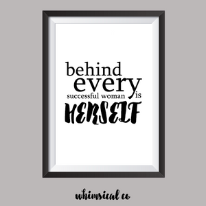 Behind Every Successful Woman A4 Print - Whimsical Co