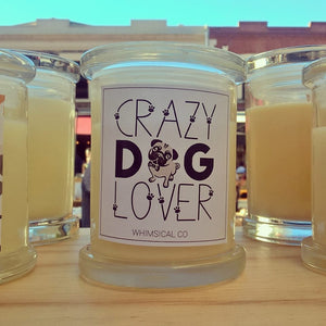 Crazy Dog Lover - Whimsical Co