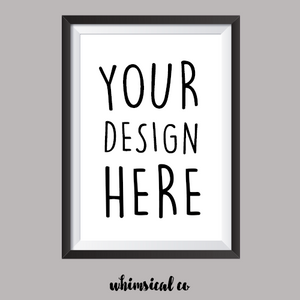 Custom A4 Print - Whimsical Co