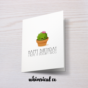 Hope It Doesn't Succ (Birthday) - Whimsical Co