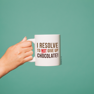 I Resolve Chocolate - Whimsical Co
