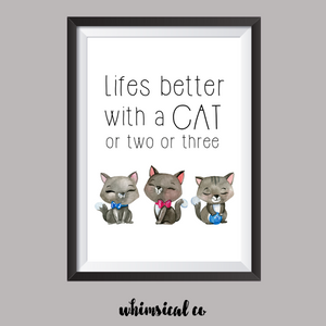 Life's Better With A Cat or 2 A4 Print - Whimsical Co