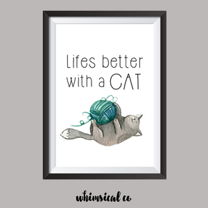 Life's Better With A Cat A4 Print - Whimsical Co