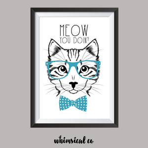 Meow You Doin? A4 Print - Whimsical Co