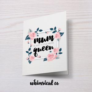 Mum is a Queen - Whimsical Co