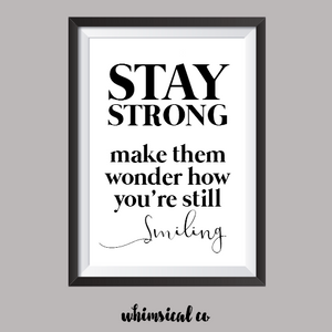 Stay Strong A4 Print - Whimsical Co