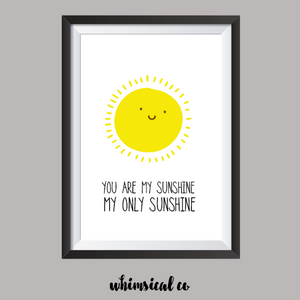You Are My Sunshine (Part 1) A4 Print - Whimsical Co