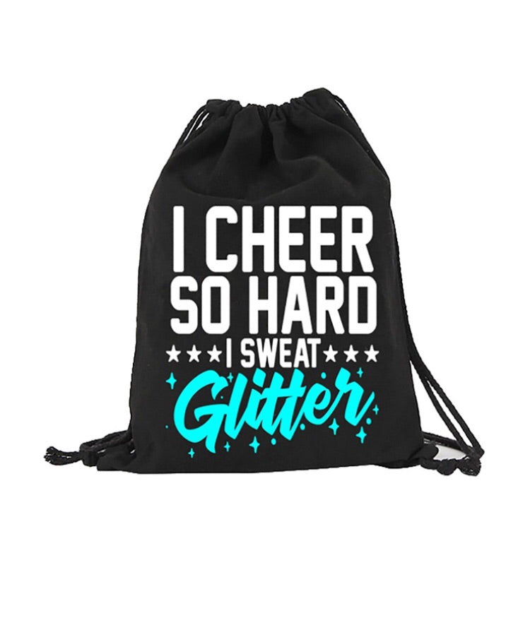 I Cheer So Hard I Sweat Glitter Cheerleader Canvas Drawstring Bag Backpack Bag