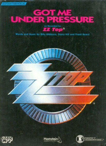 Got Me Under Pressure by ZZ Top (E)