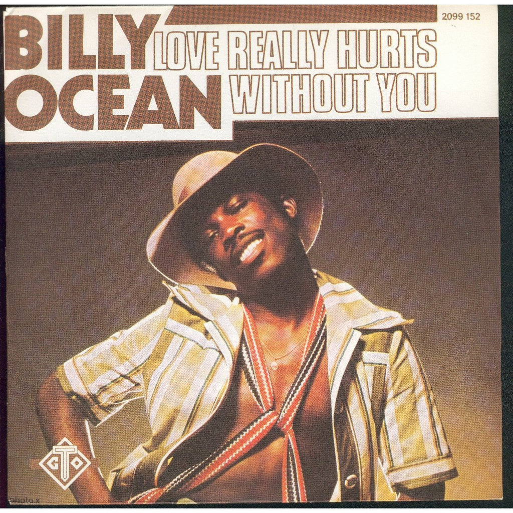Love Really Hurts by Billy Ocean (E)
