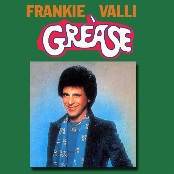 Grease by Frankie Valli (Am)