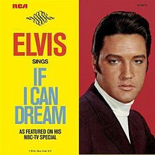 If I Can Dream by Elvis Presley (C)