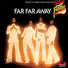 Far Far Away by Slade (Bm)