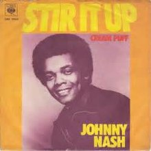 Stir It Up by Johnny Nash (D)