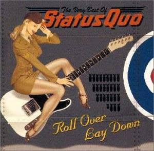 Roll Over Lay Down by Status Quo (D)