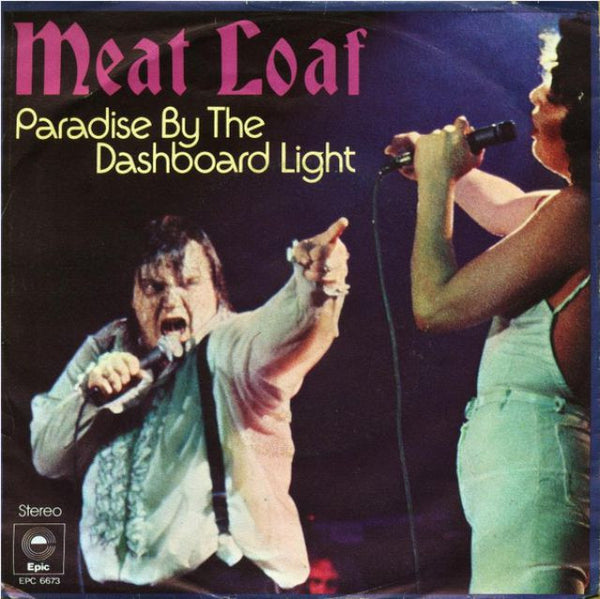 Paradise By The Dashboard Light by Meatloaf (D)