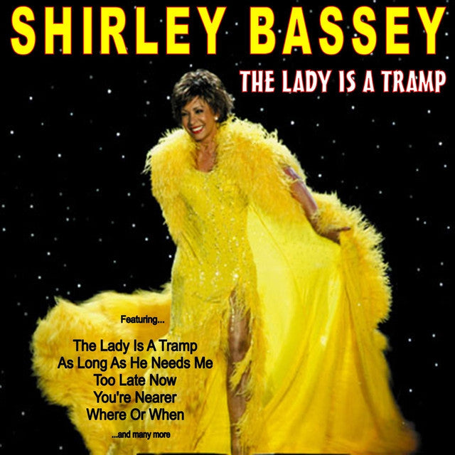 The Lady Is A Tramp by Shirley Bassey (A)
