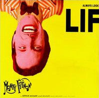 Always Look On The Bright Side Of Life by Monty Python (G)