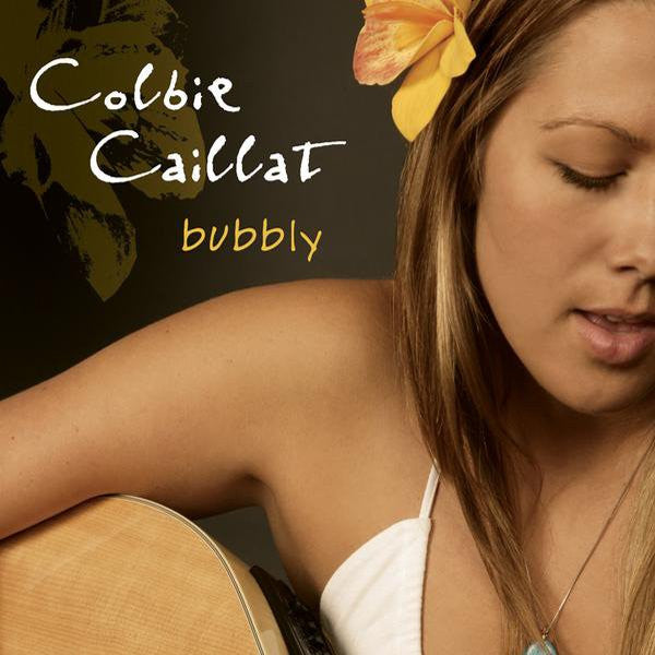 Bubbly by Colbie Caillat (A)
