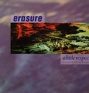 A Little Respect (Extended Mix) by Erasure (C)