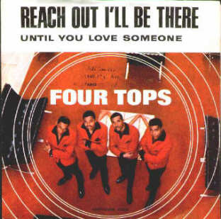 Reach Out (I'll Be There) by The Four Tops (B)