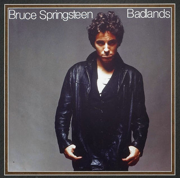 Badlands by Bruce Springsteen (B)