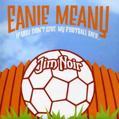 Eanie Meany by Jim Noir (Eb)