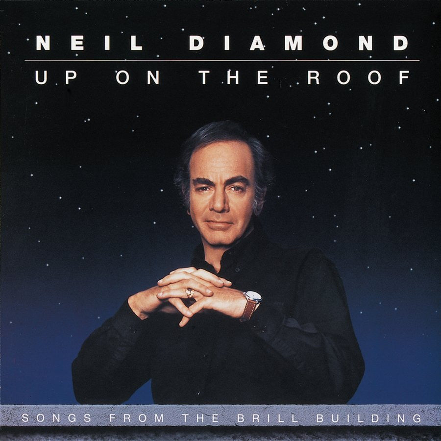 Up On The Roof by Neil Diamond (D)