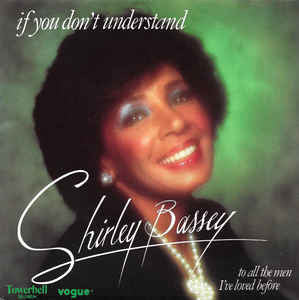 If You Don't Understand by Shirley Bassey (C#m)