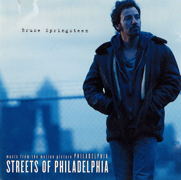 Streets Of Philadelphia by Bruce Springsteen