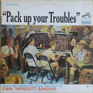 Pack Up Your Troubles (B) & It's A Long Way To Tipperary (C) - Wartime Medley