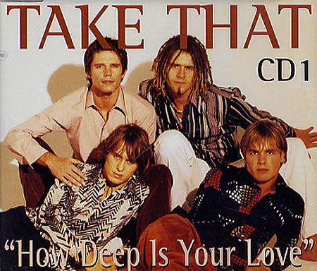 How Deep Is Your Love by Take That (E)