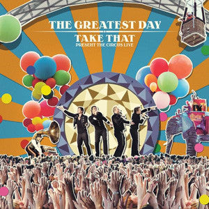 Greatest Day (Live) by Take That (E)