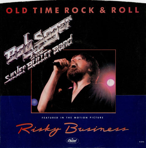 Old Time Rock And Roll by Bob Seger (E)