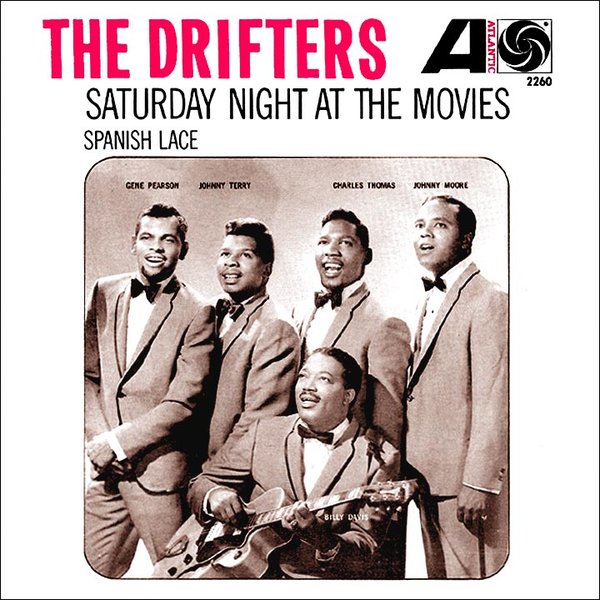 Saturday Night At The Movies by The Drifters (B)