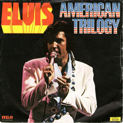 American Trilogy (Live Version) by Elvis Presley (C)