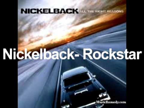 Rockstar (alt. version) by Nickelback (G)