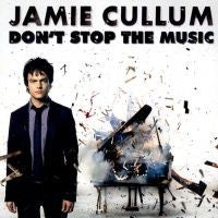 Don't Stop The Music by Jamie Cullum (Am)