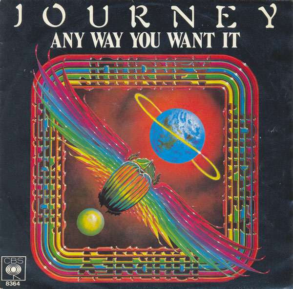 Any Way You Want It by Journey (G)