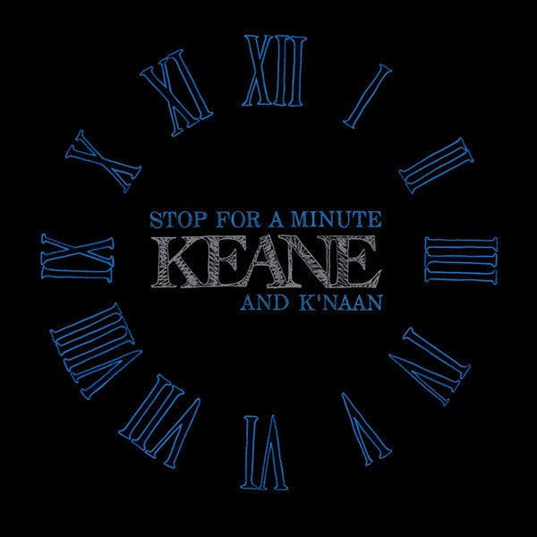 Stop For A Minute by Keane ft. K'naan (Am)