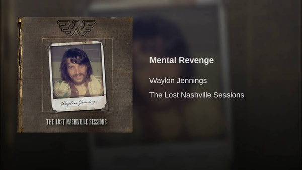 Mental Revenge by Waylon Jennings (B)