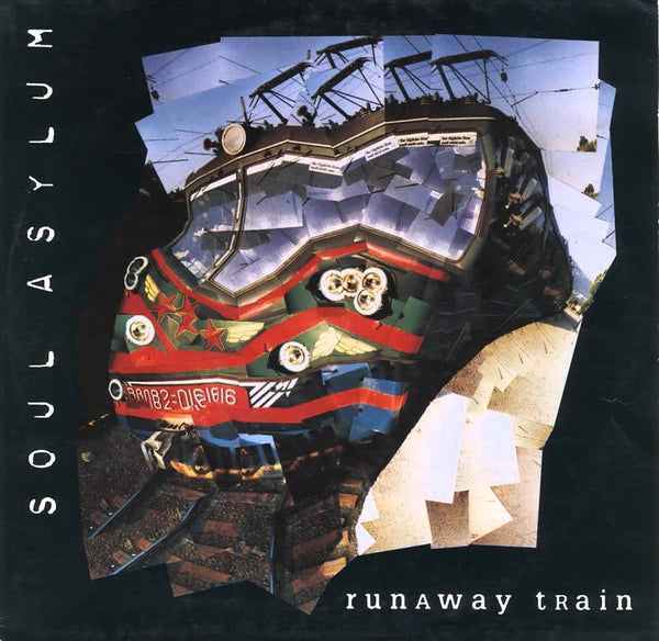 Runaway Train by Soul Asylum (C)