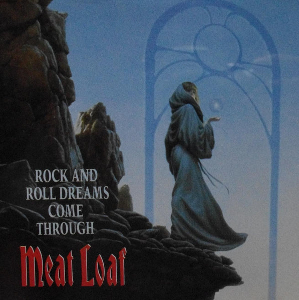 Rock And Roll Dreams Come Through by Meatloaf (Am)